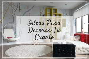 ideas para decorar tu cuarto