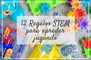 regalos educativos STEM